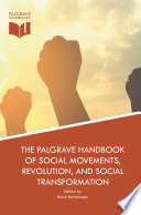 The Palgrave Handbook Of Social Movements Revolution And Social Transformation