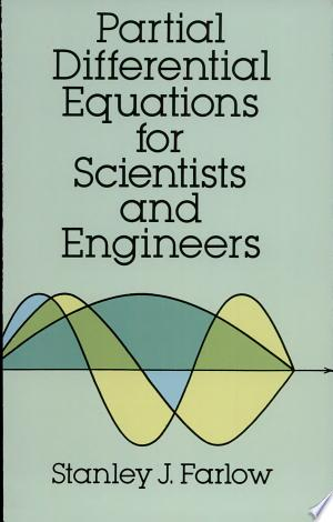 Download Partial Differential Equations for Scientists and Engineers Free Books - Reading Best Books For Free 2018