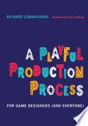 A Playful Production Process Book