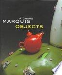 Richard Marquis Objects