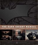 The Dark Knight Manual