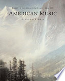 American Music: A Panorama, Concise Edition