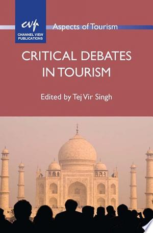 Download Critical Debates in Tourism Free Books - Dlebooks.net