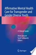 Affirmative Mental Health Care for Transgender and Gender Diverse Youth