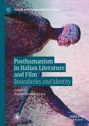 Posthumanism in Italian Literature and Film