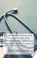 Companion Book for Translators and Interpreters, Medical