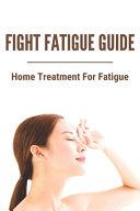 Fight Fatigue Guide
