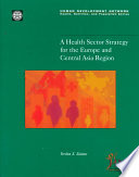 A Health Sector Strategy For The Europe And Central Asia Region Book PDF