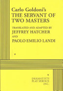Carlo Goldoni's The Servant of Two Masters