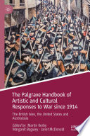 The Palgrave Handbook Of Artistic And Cultural Responses To War Since 1914