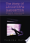 The Story of Lucifer s Daughter Book