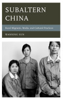 Subaltern China: Rural Migrants, Media, and Cultural Practices - Seite iii