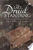 The Last Druid Standing