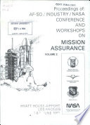 Proceedings of AF SD Industry NASA Conference and Workshops on Mission Assurance