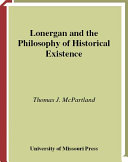 Lonergan and the Philosophy of Historical Existence