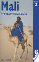 """Mali: The Bradt Travel Guide"" by Ross Velton, Jolijn Geels"