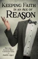 Keeping Faith in an Age of Reason Pdf/ePub eBook