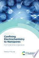 Confining Electrochemistry to Nanopores Book