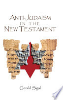 Anti-Judaism in the New Testament