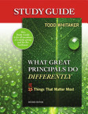 Study Guide - What Great Principals Do Differently