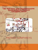 My Bay City and Frankenmuth Sunrise Pedal Trolley Coloring Book