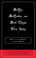 Buffy, Ballads, and Bad Guys Who Sing
