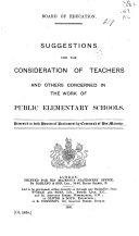 Suggestions for the Consideration of Teachers and Others Concerned in the Work of Public Elementary Schools