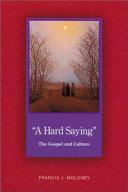 """A Hard Saying"""