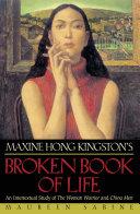 Maxine Hong Kingston's Broken Book of Life: An Intertextual ...