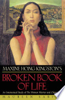 Maxine Hong Kingston S Broken Book Of Life