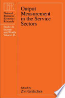 Output Measurement in the Service Sectors