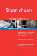 Storm Chaser Red Hot Career Guide  2590 Real Interview Questions
