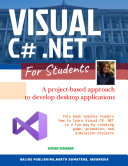 VISUAL C   NET FOR STUDENTS  A Project Based Approach to Develop Desktop Applications