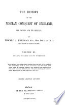 The History Of The Norman Conquest Of England The Reign Of Harold And The Interregnum 1869