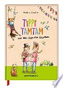 Tippi Tamtam 06 und das doppelte Lieschen