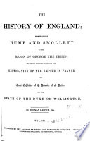 The History of England  : From the Text of Hume and Smollett to the Reign of George the Third ... Empire in France ...