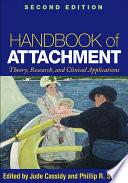 Handbook of Attachment  Second Edition Book