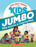 Our Daily Bread for Kids Jumbo Bible Activity   Coloring Book