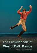 The Encyclopedia of World Folk Dance