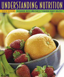 Understanding Nutrition (with CD-ROM, InfoTrac, and Dietary Guidelines for Americans 2005)