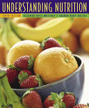 Understanding Nutrition  with CD ROM  InfoTrac  and Dietary Guidelines for Americans 2005  Book