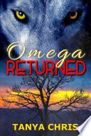 Omega Returned
