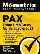 Pax Exam Prep Study Guide 2020 and 2021   Pre Admission Exam Secrets Study Guide  Practice Test Questions for the Nln Pre Entrance Exam  Detailed Answ