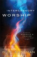 Intercessory Worship
