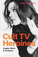 Cult TV Heroines