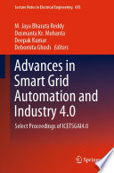 Advances in Smart Grid Automation and Industry 4 0