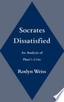Socrates Dissatisfied
