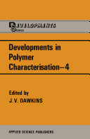 Developments in Polymer Characterisation   4