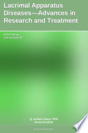 Lacrimal Apparatus Diseases Advances In Research And Treatment 2012 Edition Book PDF