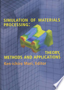 Simulation of Material Processing  Theory  Methods and Application